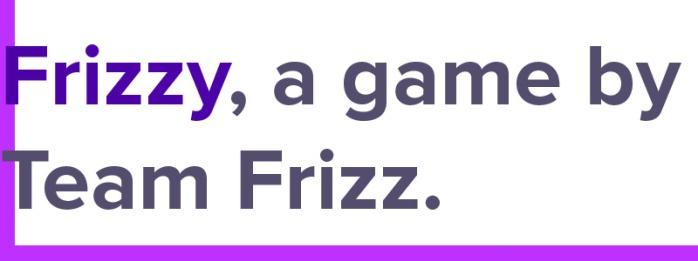 FrizzyAGameBy